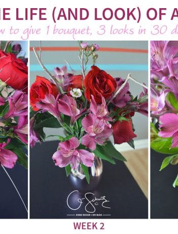 Give 1 Bouquet 3 Looks in 30 days! How to use a generic store bought bouquet and transform it with three unique looks (lasting a month!)