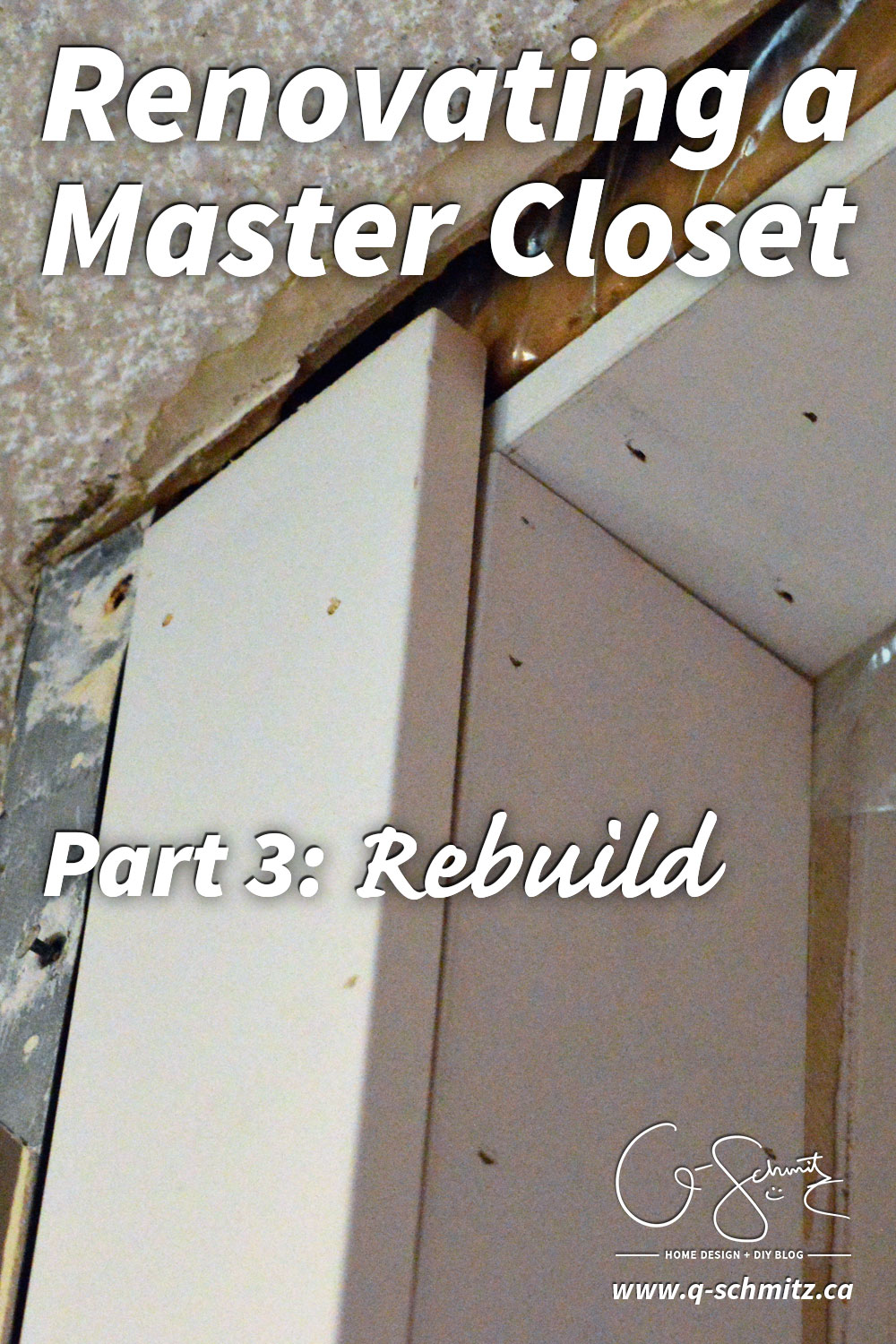 Once you have done a bit of planning and demolition, the next step in renovating a master closet is the rebuild phase - so let's get ready!