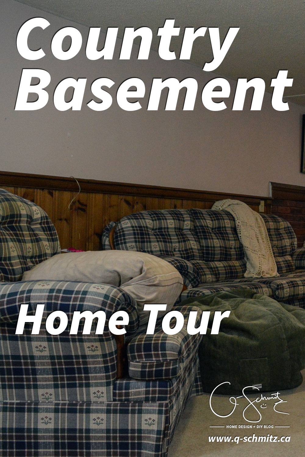"My basement is definitely ""country"". Think plaid and dark wood paneling, and that pretty much describes this space. You know what style I am not? Country! But, let's look at pictures of the basement anyways, along with my lovely little comments of issues I would change..."