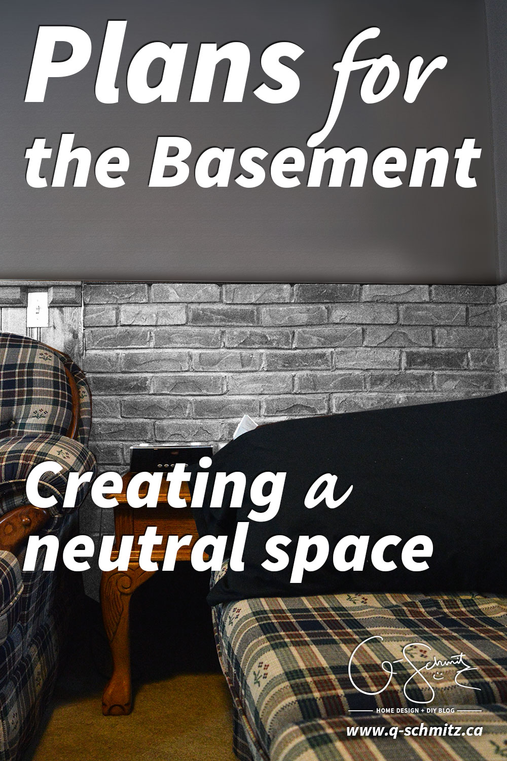 Whether you are doing any renovations or decorating, it's always best to have a plan in place ahead of time. Check out my future plans for the basement!