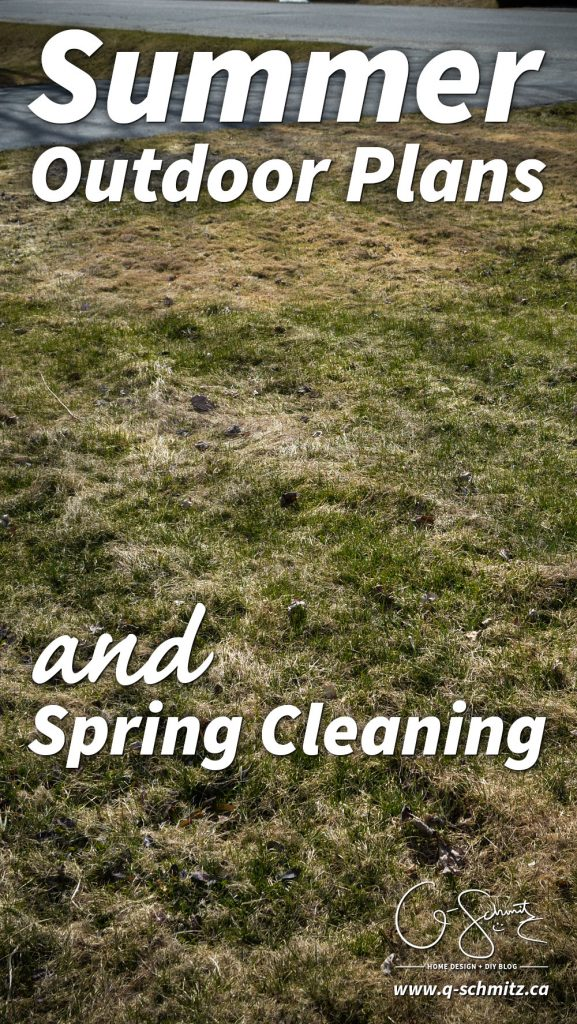 Let's look ahead to the summer outdoor plans I have for our yard this year, which mostly involve some much needed spring cleaning and maintenance!