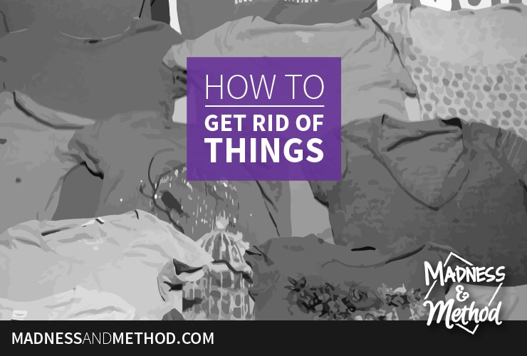 Whether spring cleaning, starting to declutter, becoming a minimalist, moving, or whatever else, you might be asking yourself how to get rid of things!?