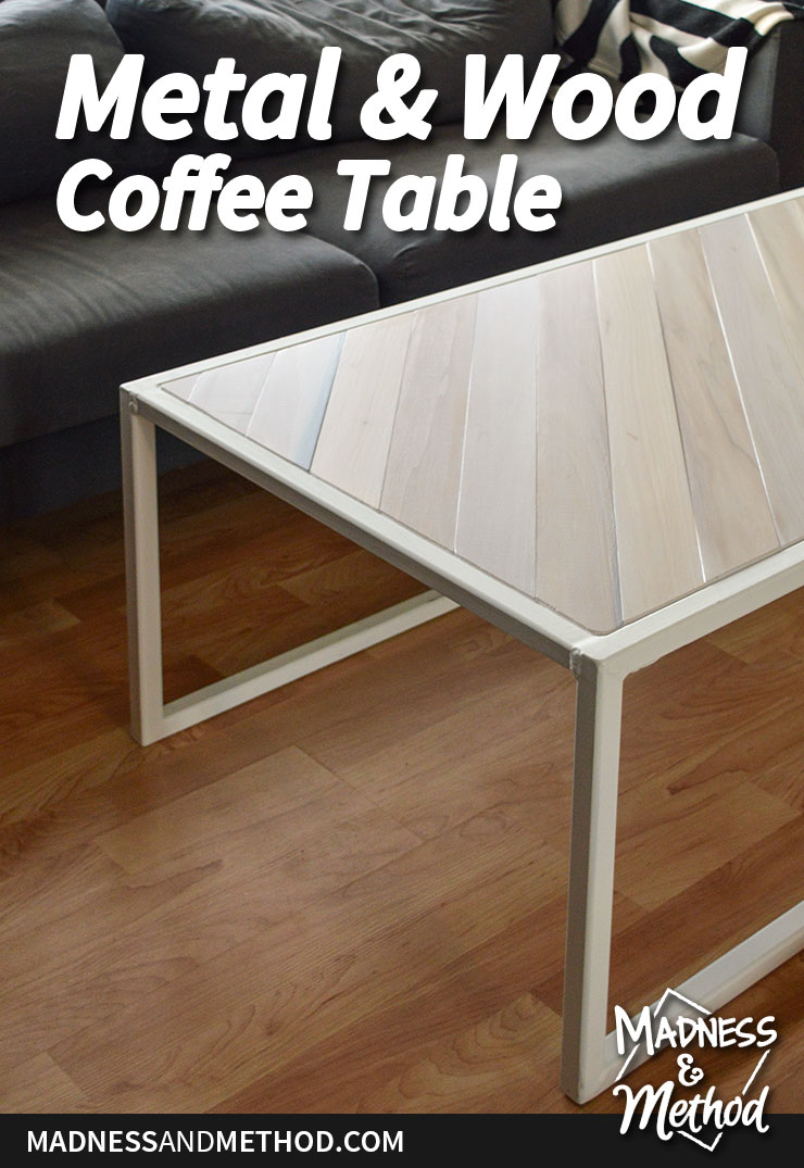 Metal Wood Coffee Table Pinterest Madness Method