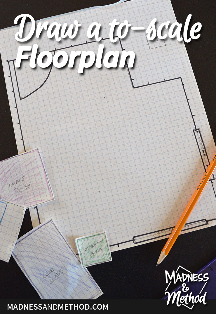 draw a to-scale floorplan